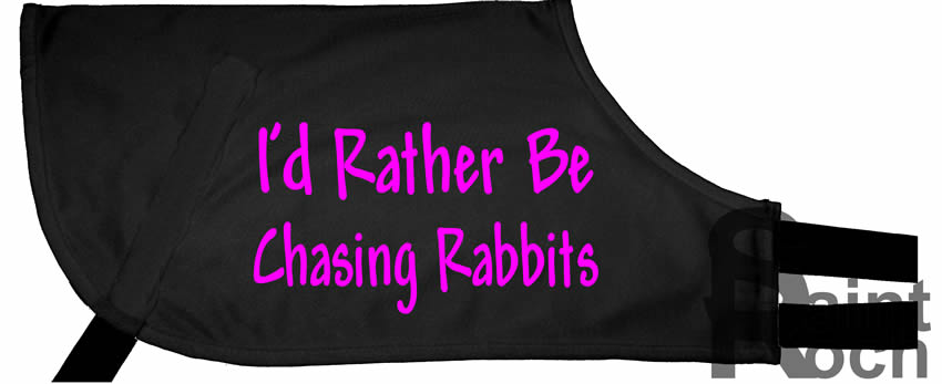 Rather Be Chasing Rabbits - Greyhound Coat