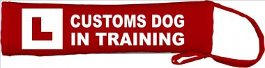 Learning Customs Dog In Training Lead Cover / Slip
