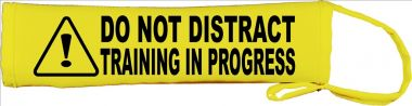 Caution: Do Not Distract Training In Progress Lead Cover / Slip